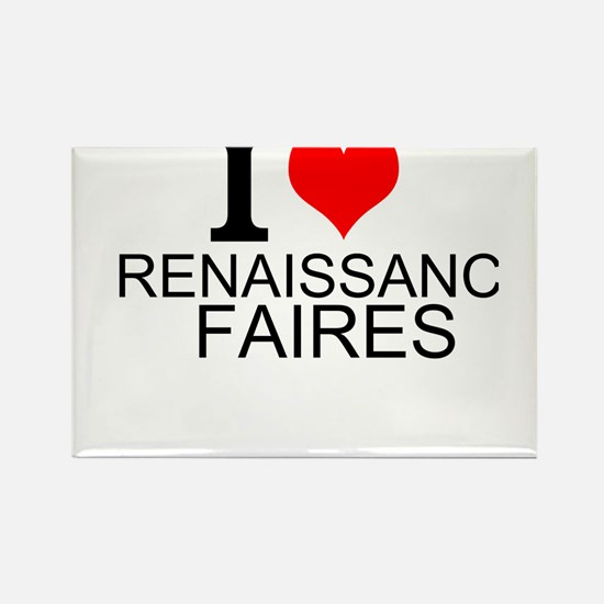 I Love Renaissance Faires Magnets