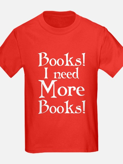 Books I Need More Books T