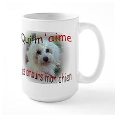 Qui m'aime des amours mon chi Large 2-sided Mug