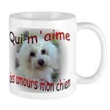 Qui m'aime des amours mon chi 2-sided Mug