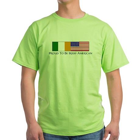 Proud to be Irish American Green T-Shirt