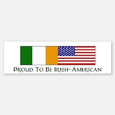 Proud to be Irish American Bumper Bumper Bumper Sticker
