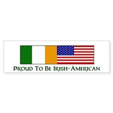 Proud to be Irish American Bumper Bumper Sticker
