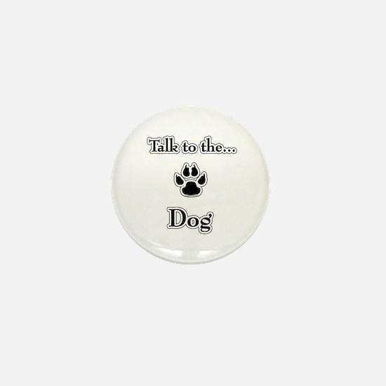 Dog Talk Mini Button