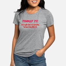 Finally 21 (PINK) T-Shirt