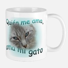 Quién me ama, ama mi gato 2-sided Mug