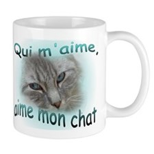 Qui m'aime, aime mon chat 2-sided Mug