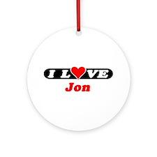 I Love Jon Ornament (Round)