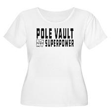 Pole Vault Is My Superpower T-Shirt