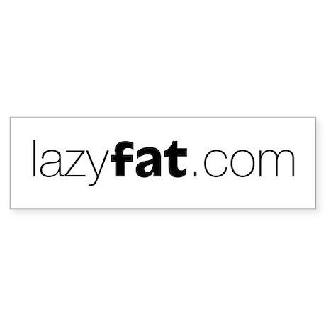 Lazyfat.com Bumper Sticker