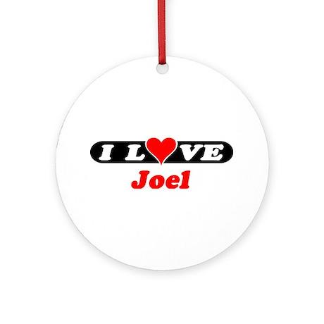 I Love Joel Ornament (Round)