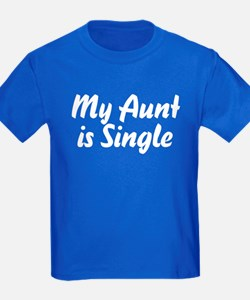 My Aunt Is Single T