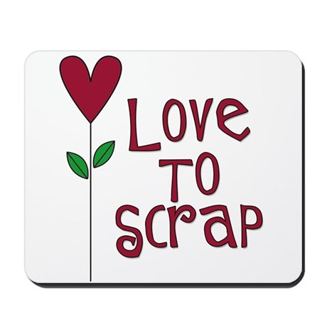 Love to Scrap - Red Mousepad