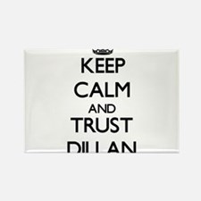 Keep Calm and TRUST Dillan Magnets