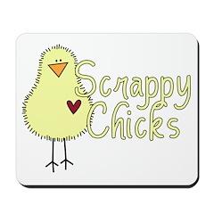 Scrappy Chicks Mousepad