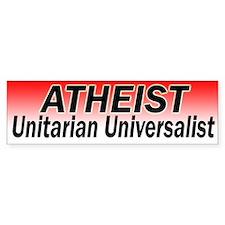 ATHEIST Unitarian Universalist Bumper Bumper Sticker