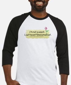 I'm not a weed Baseball Jersey