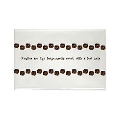 Families are like fudge Rectangle Magnet