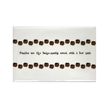 Families are like fudge Rectangle Magnet (10 pack)