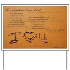 The Love Chapter from 1 Corinthians 13:4 Yard Sign
