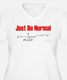 Be Normal T-Shirt