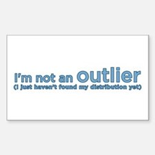 I'm not an outlier Rectangle Decal