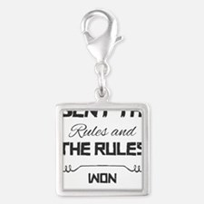 I Bent the Rules and the Rules Won Charms