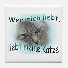 Wer mich Lieben meine Katze... Tile Coaster