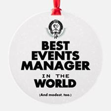 The Best in the World – Events Manager Ornament