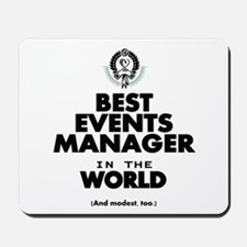 The Best in the World – Events Manager Mousepad