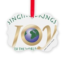 Singing brings joy to the world Ornament