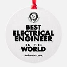 The Best in the World – Electrical Engineer Orname