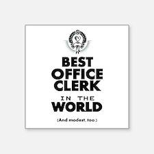 The Best in the World – Office Clerk Sticker