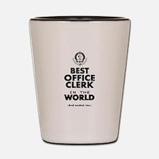 The Best in the World – Office Clerk Shot Glass