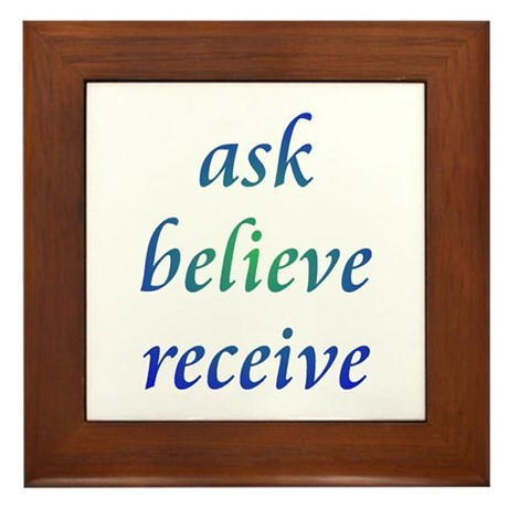 how to ask believe and receive