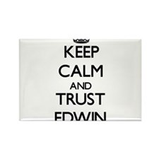 Keep Calm and TRUST Edwin Magnets