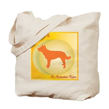 Kelpie Happiness Tote Bag