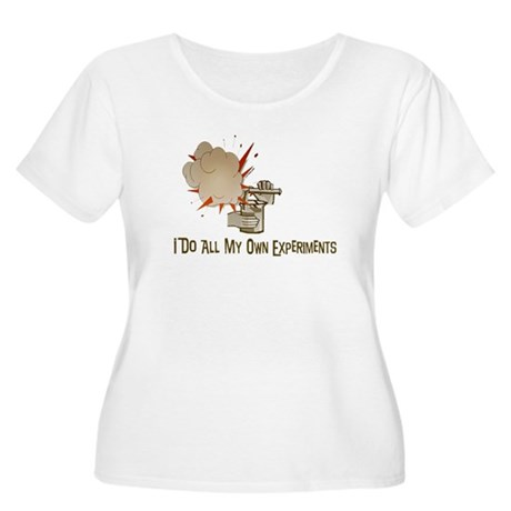 I DO ALL MY OWN EXPERIMENTS Women's Plus Size Scoo