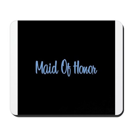 Maid Of Honor - Blue Mousepad