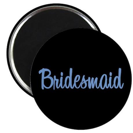 "Bridesmaid - Blue 2.25"" Magnet (10 pack)"