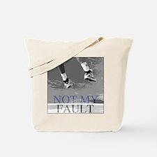 Not My Fault Tennis Tote Bag
