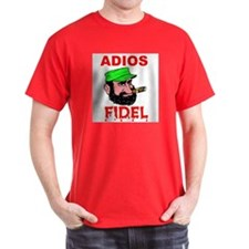 ADIOS FIDEL T-Shirt