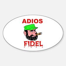 ADIOS FIDEL Oval Decal