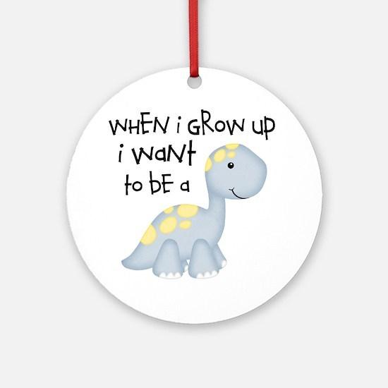 When I Grow Up Dinosaur Round Ornament