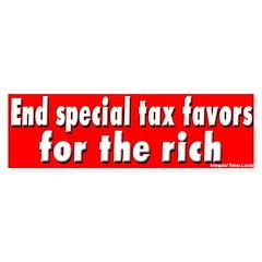End Special Tax Favors Bumper Bumper Sticker