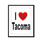 I Love Tacoma Framed Panel Print