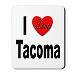 I Love Tacoma Mousepad