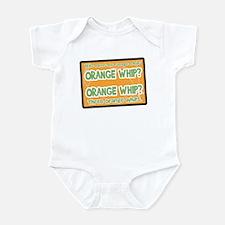 Orange Whip? Infant Bodysuit