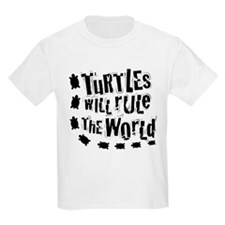 Turtles Will Rule The World - Kids T-Shirt