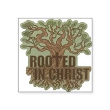"""Rooted in Christ Square Sticker 3"""" x 3"""""""